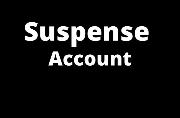 Suspense Account Meaning and its uses